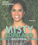 Misty Copeland (Junior Biographies, nr. 2)