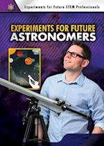 Experiments for Future Astronomers (Experiments for Future Stem Professionals)