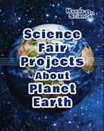 Science Fair Projects about Planet Earth (Hands-On Science)