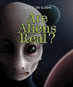 Are Aliens Real? (I Want to Know)