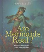 Are Mermaids Real? (I Want to Know)
