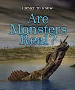 Are Monsters Real? (I Want to Know)