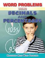 Word Problems Using Decimals and Percentages (Mastering Math Word Problems)
