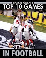 Top 10 Games in Football (Sports Greats)