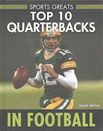 Top 10 Quarterbacks in Football (Sports Greats)