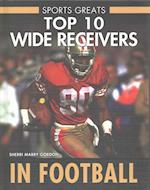 Top 10 Wide Receivers in Football (Sports Greats)