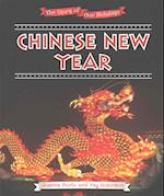 Chinese New Year (The Story of Our Holidays)