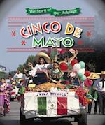 Cinco de Mayo (The Story of Our Holidays)