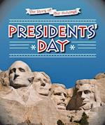 Presidents' Day (The Story of Our Holidays)
