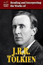 Reading and Interpreting the Works of J.R.R. Tolkien (Lit Crit Guides)