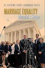 Marriage Equality (Us Supreme Court Landmark Cases)