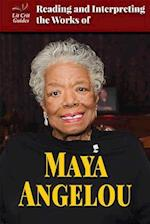 Reading and Interpreting the Works of Maya Angelou (Lit Crit Guides)