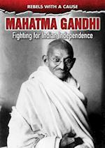 Mahatma Gandhi (Rebels with a Cause)
