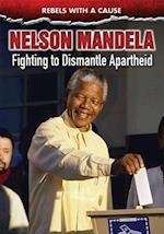 Nelson Mandela (Rebels with a Cause)