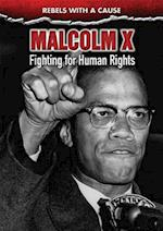 Malcolm X (Rebels with a Cause)