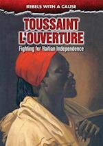 Toussaint L'Ouverture (Rebels with a Cause)