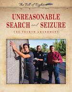 Unreasonable Search and Seizure (Bill of Rights)