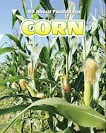 Corn (All about Food Crops)