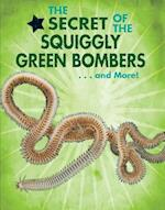 The Secret of the Squiggly Green Bombers... and More! (Animal Secrets Revealed!)
