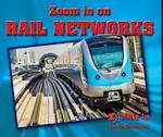 Zoom in on Rail Networks (Zoom in on Engineering)