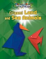 Origami Land and Sea Animals (Exciting Origami)