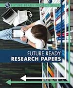 Future Ready Research Papers (Future Ready Project Skills)