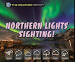 Northern Lights Sighting! (Weather Report Paperback)