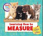Learning How to Measure With Puppies and Kittens (Math Fun With Puppies and Kittens)