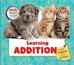 Learning Addition With Puppies and Kittens (Math Fun With Puppies and Kittens)