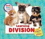 Learning Division With Puppies and Kittens af Linda R. Baker