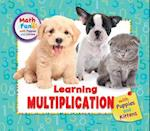 Learning Multiplication With Puppies and Kittens (Math Fun With Puppies and Kittens)