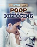 Poop Medicine (Power of Poop)