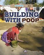 Building With Poop (Power of Poop)