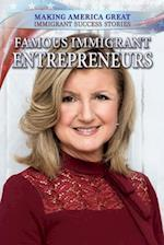 Famous Immigrant Entrepreneurs (Making America Great Immigrant Success Stories)