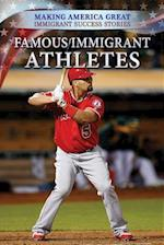 Famous Immigrant Athletes (Making America Great Immigrant Success Stories)