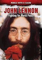 John Lennon (Rebels with a Cause)
