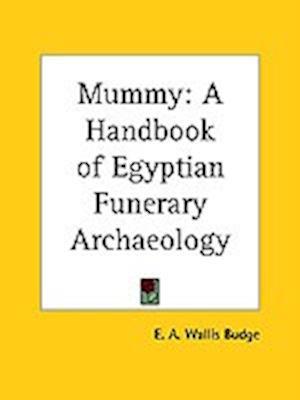 Bog, paperback Mummy af E A Wallis Budge