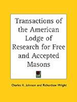 Transactions of the American Lodge of Research for Free and Accepted Masons af Charles H. Johnson, Richardson Wright