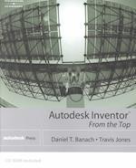 Autodesk Inventor from the Top af Daniel Banach, Travis Jones