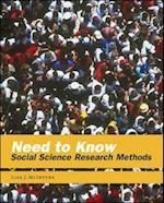 Need to Know: Social Science Research Methods (B B Sociology)