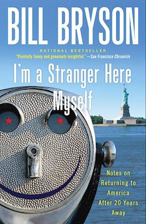 Bog paperback I'm a Stranger Here Myself af Bill Bryson