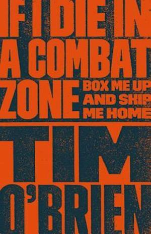 Bog, paperback If I Die in a Combat Zone af Tim O Brien