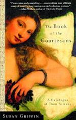 The Book of the Courtesans af Susan Griffin