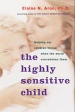 Highly Sensitive Child af Elaine Aron