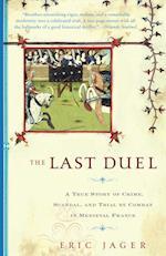 The Last Duel af Eric Jager