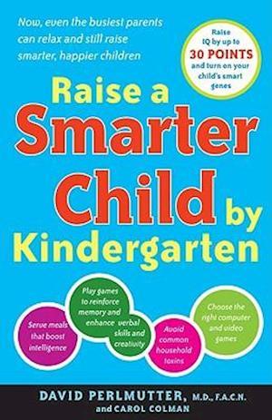 Bog paperback Raise a Smarter Child by Kindergarten af Carol Colman