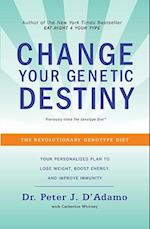 Change Your Genetic Destiny