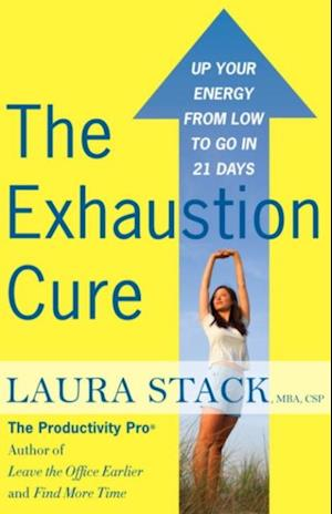 Exhaustion Cure af Laura Stack