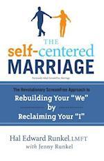 The Self-Centered Marriage af Hal Edward Runkel, Jenny Runkel