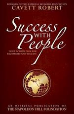 Success with People (Official Publication of the Napoleon Hill Foundation)